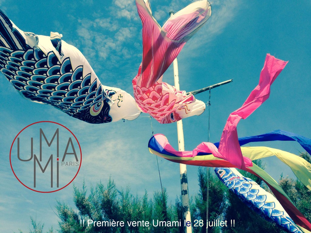 1ère vente Umami le 28 juillet